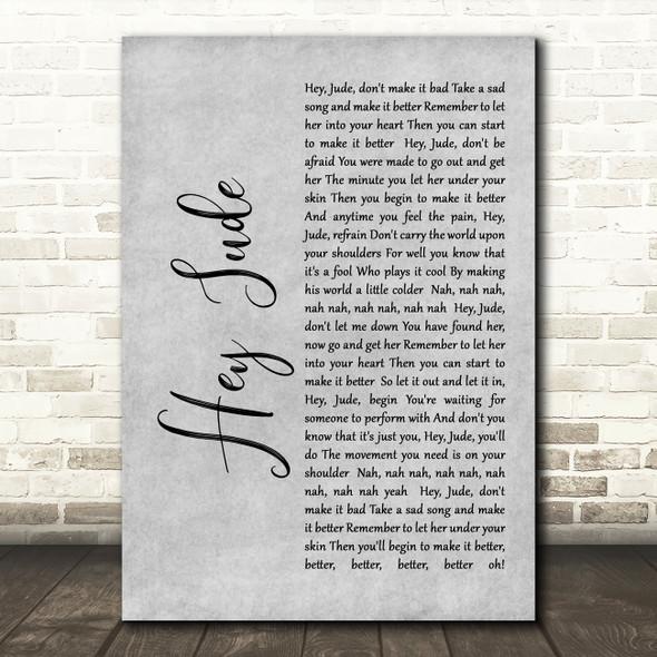 The Beatles Hey Jude Rustic Script Grey Song Lyric Quote Print