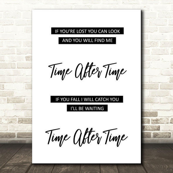 Cyndi Lauper Time After Time Song Lyric Quote Print