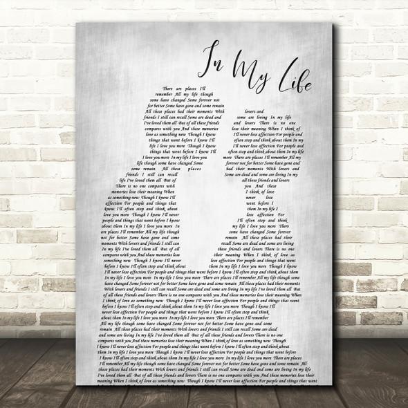 The Beatles In My Life Grey Song Lyric Man Lady Bride Groom Wedding Print