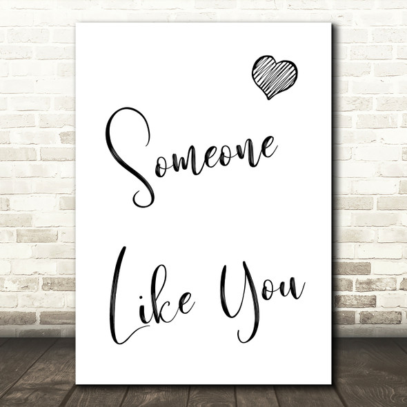 Adele Someone Like You Song Lyric Quote Print