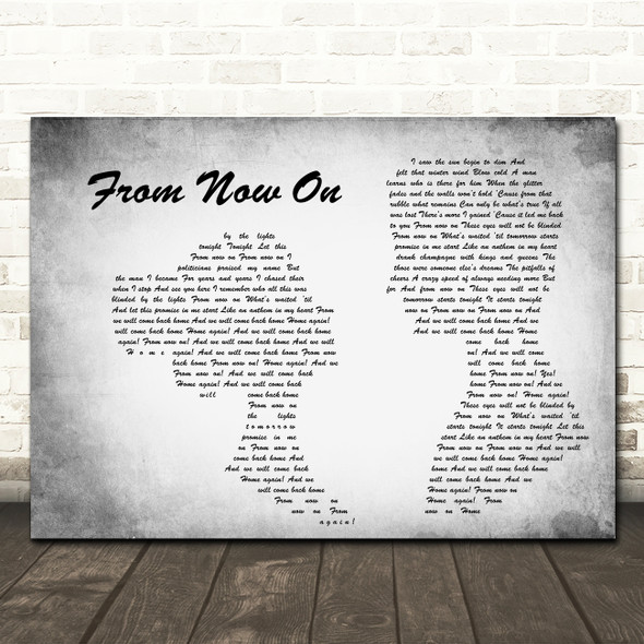 The Greatest Showman From Now On Man Lady Couple Grey Song Lyric Quote Print