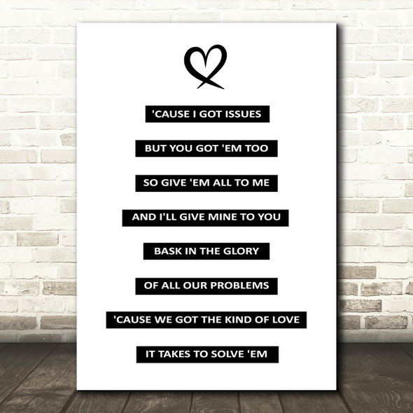 Julia Michaels Issues Song Lyric Quote Print