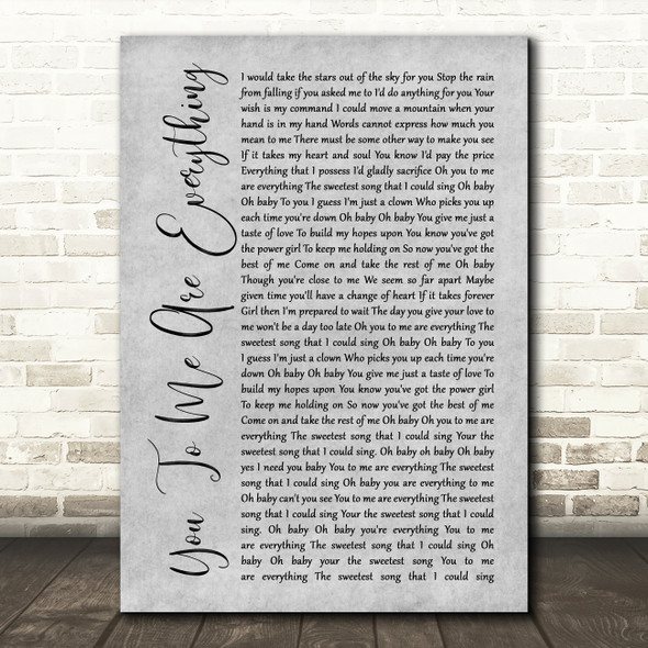 The Real Thing You To Me Are Everything Script Grey Song Lyric Print