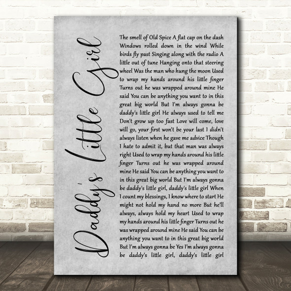 The Shires Daddy's Little Girl Rustic Script Grey Song Lyric Print