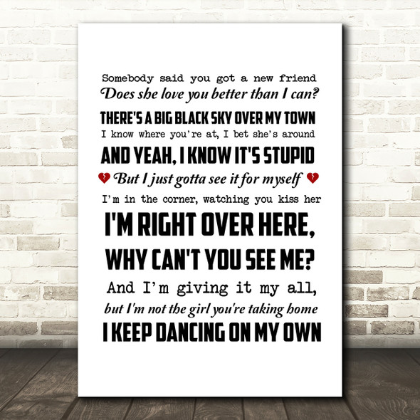 Robyn Dancing On My Own Song Lyric Quote Print