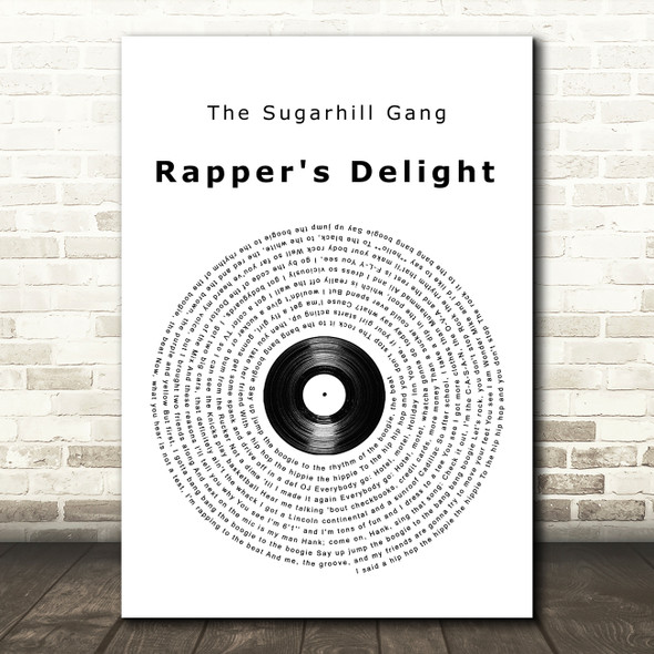 The Sugarhill Gang Rapper's Delight Vinyl Record Song Lyric Print