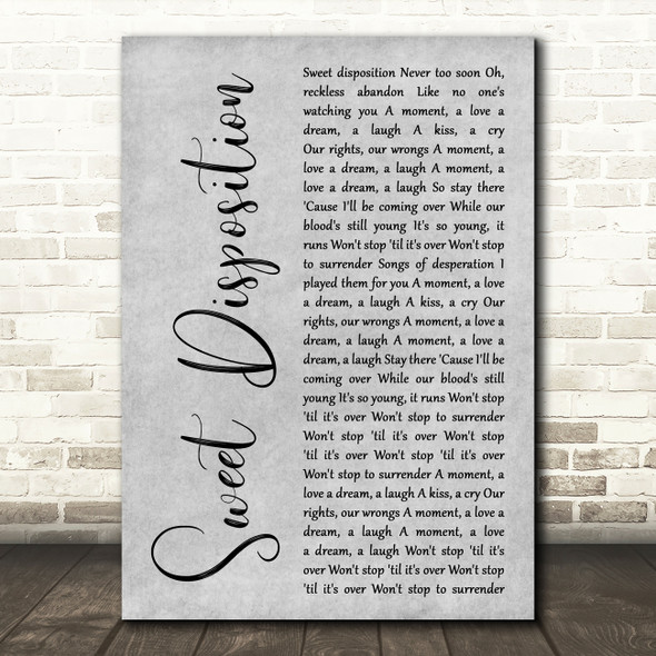 The Temper Trap Sweet Disposition Rustic Script Grey Song Lyric Quote Print