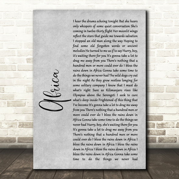 Toto Africa Rustic Script Grey Song Lyric Quote Print