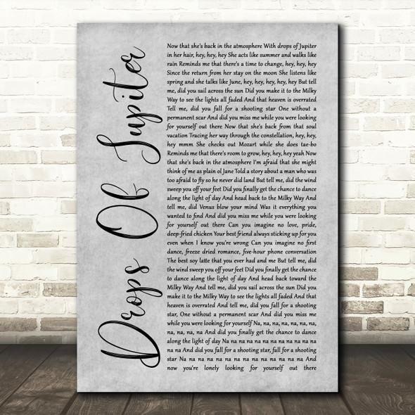 Train Drops Of Jupiter Rustic Script Grey Song Lyric Quote Print