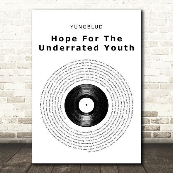 YUNGBLUD Hope For The Underrated Youth Vinyl Record Song Lyric Print