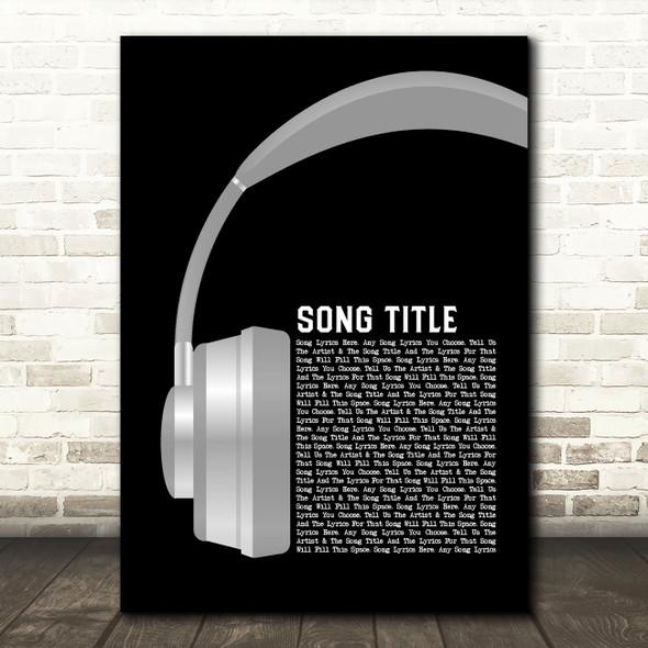 Any Song Custom Grey Headphones Personalised Lyrics Print