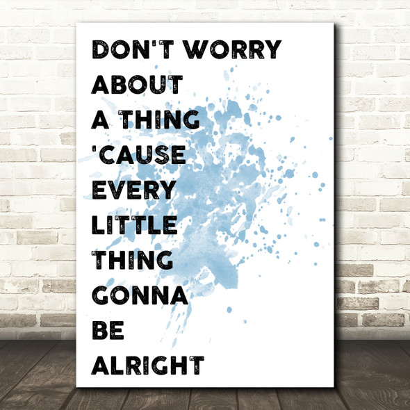 Blue Bob Marley Don't Worry Song Lyric Quote Print
