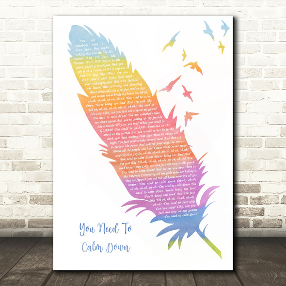 Taylor Swift You Need To Calm Down Watercolour Feather & Birds Song Lyric Quote Music Print