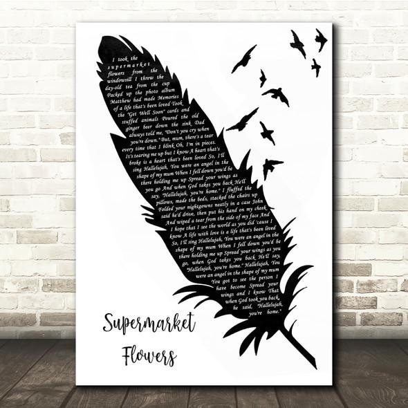 Ed Sheeran Supermarket Flowers Black & White Feather & Birds Song Lyric Quote Music Print