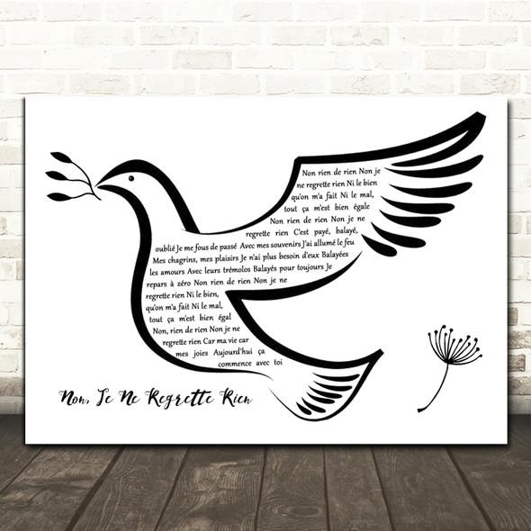 Edith Piaf Non, Je Ne Regrette Rien Black & White Dove Bird Song Lyric Quote Music Print