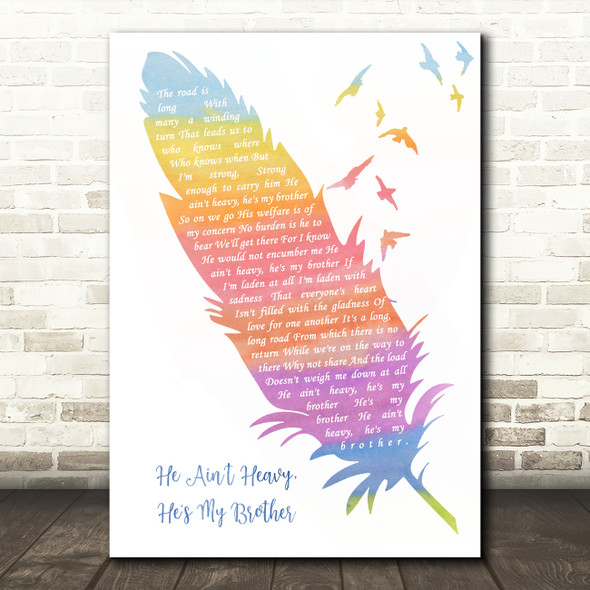 The Hollies He Ain't Heavy, He's My Brother Watercolour Feather & Birds Song Lyric Quote Music Print