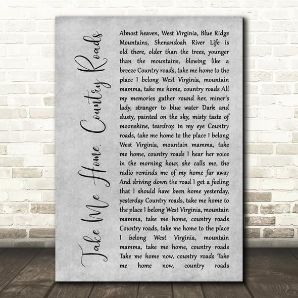 John Denver Take Me Home, Country Roads Grey Rustic Script Song Lyric Quote Music Print