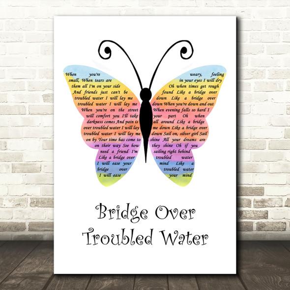 Simon & Garfunkel Bridge Over Troubled Water Rainbow Butterfly Song Lyric Quote Music Print