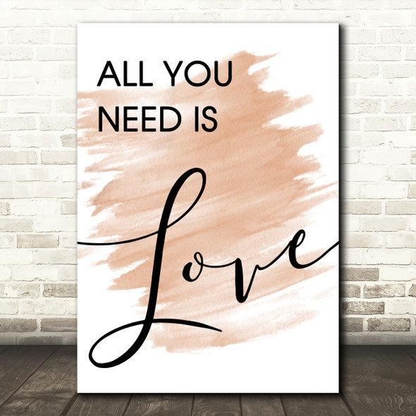 Watercolour Beatles All You Need Is Love Song Lyric Quote Print