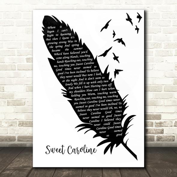 Neil Diamond Sweet Caroline Black & White Feather & Birds Song Lyric Quote Music Print