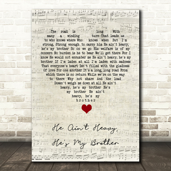 The Hollies He Ain't Heavy, He's My Brother Script Heart Song Lyric Quote Music Print