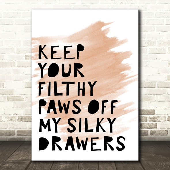 Watercolour Grease Keep Your Filthy Paws Song Lyric Quote Print