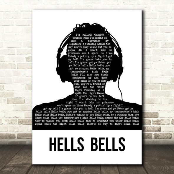 AC DC Hells Bells Black & White Man Headphones Song Lyric Quote Music Print
