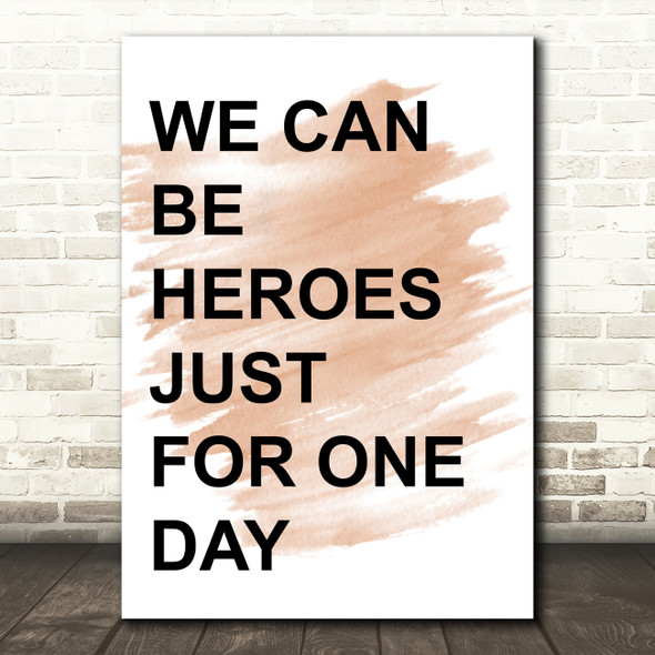 Watercolour David Bowie Heroes Song Lyric Quote Print