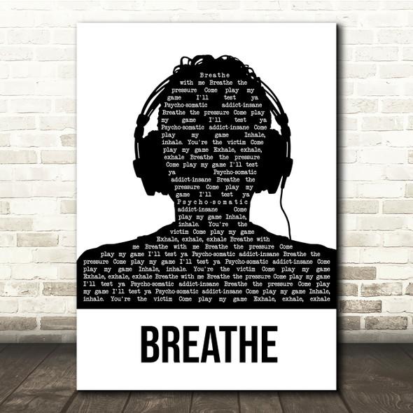 The Prodigy Breathe Black & White Man Headphones Song Lyric Quote Music Print