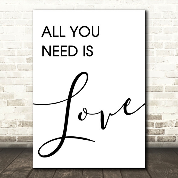 Beatles All You Need Is Love Song Lyric Quote Print