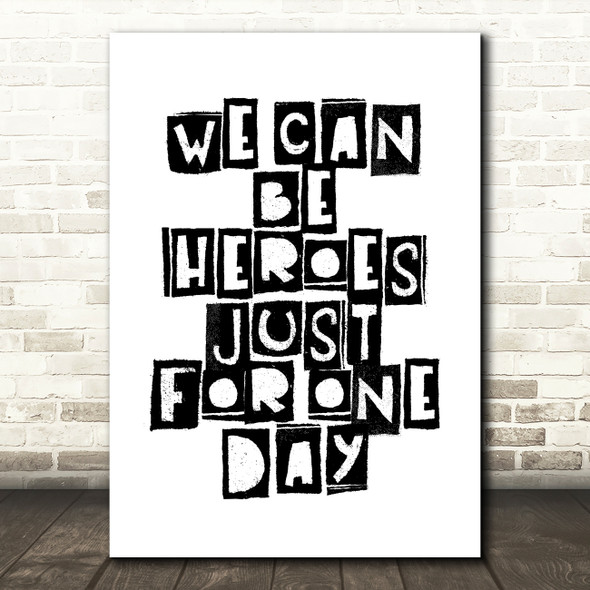 Heroes David Bowie Song Lyric Quote Print