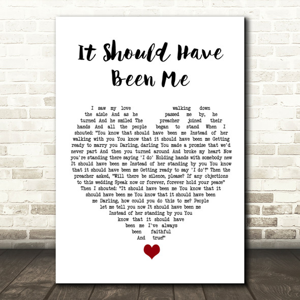Yvonne Fair It Should Have Been Me White Heart Song Lyric Quote Music Print