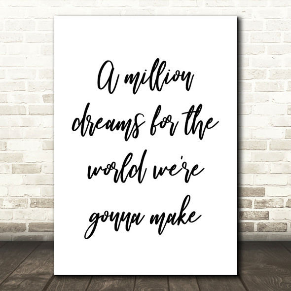 The Greatest Showman A Million Dreams Song Lyric Quote Print