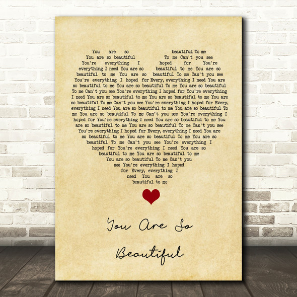Joe Cocker You Are So Beautiful Vintage Heart Song Lyric Quote Music Print