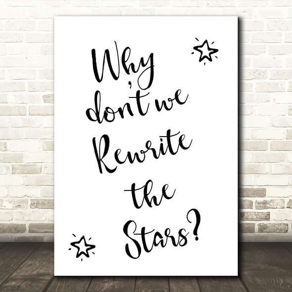 The Greatest Showman Rewrite The Stars Song Lyric Quote Print
