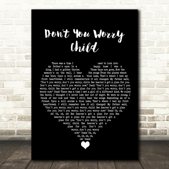 Swedish House Mafia Don't You Worry Child Black Heart Song Lyric Quote Music Print