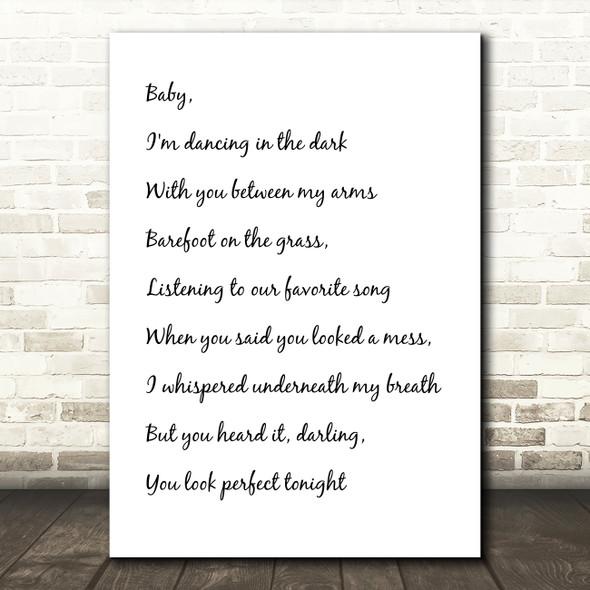 White & Black Ed Sheeran Perfect Song Lyric Quote Print