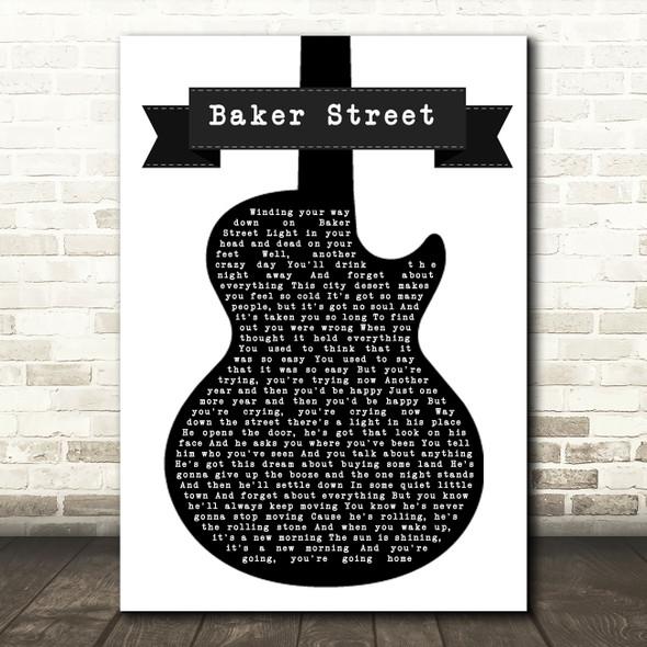 Gerry Rafferty Baker Street Black & White Guitar Song Lyric Quote Music Print
