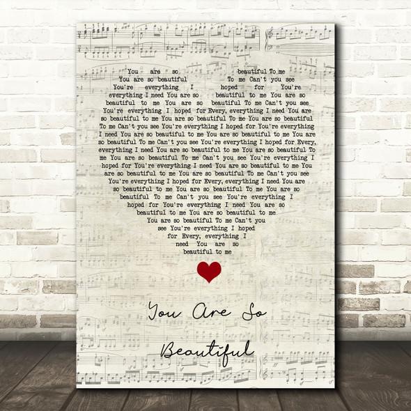 Joe Cocker You Are So Beautiful Script Heart Song Lyric Quote Music Print