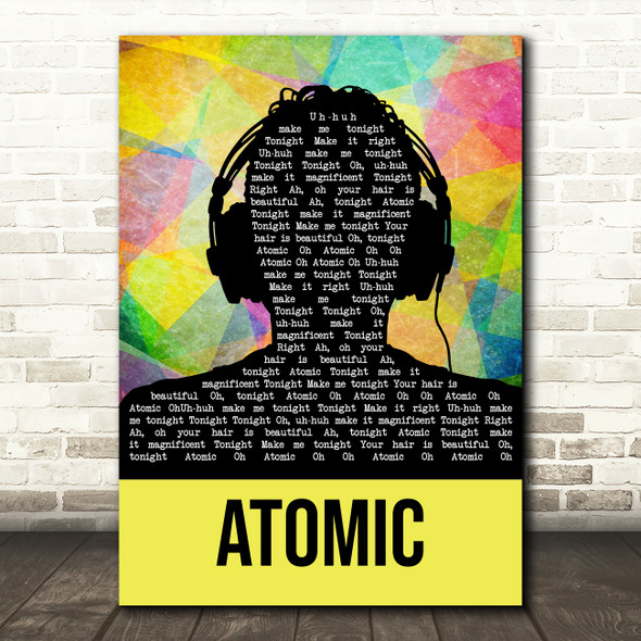 Blondie Atomic Multicolour Man Headphones Song Lyric Quote Music Print