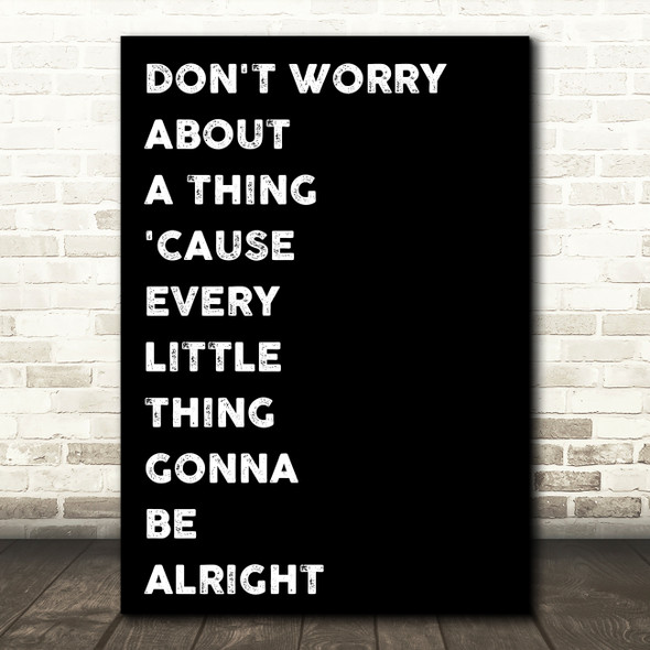 Black Bob Marley Don't Worry Song Lyric Quote Print