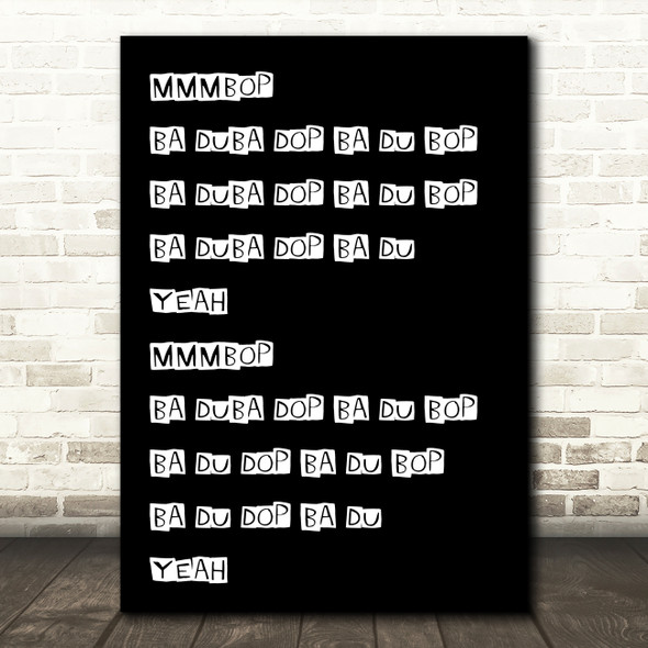 Black Mmmbop Song Lyric Quote Print