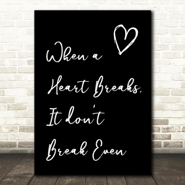 Black The Script Breakeven Song Lyric Quote Print