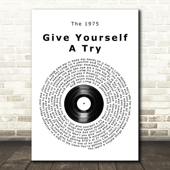 The 1975 Give Yourself A Try Vinyl Record Song Lyric Quote Music Print