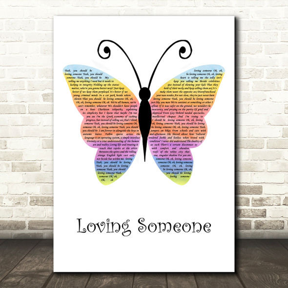 The 1975 Loving Someone Rainbow Butterfly Song Lyric Quote Music Print