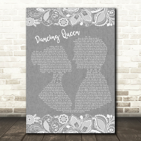 ABBA Dancing Queen Grey Burlap & Lace Song Lyric Quote Music Print