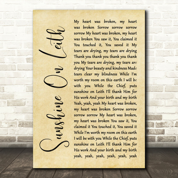 The Proclaimers Sunshine On Leith Rustic Script Song Lyric Quote Music Print