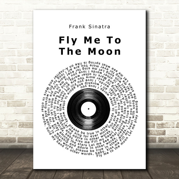 Frank Sinatra Fly Me To The Moon Vinyl Record Song Lyric Quote Music Print