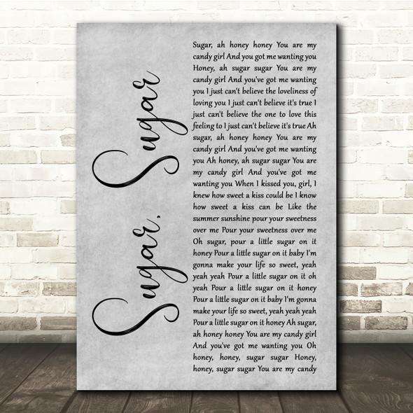 The Archies Sugar, Sugar Grey Rustic Script Song Lyric Quote Music Print