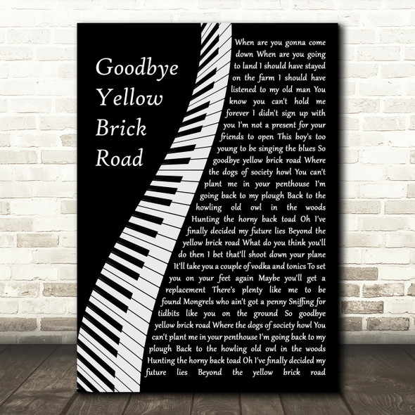Elton John Goodbye Yellow Brick Road Piano Song Lyric Quote Music Print